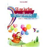 Sa ne jucam cu ortogramele! clasa 2-4 - Paula-Carmen Andrei, editura Rovimed