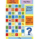 Rebusuri, Proverbe, Ghicitori Cls 1-4 - Claudua Laura Gora, Olga Blajut, editura Rovimed