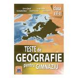 Teste de Geografie pentru Gimnaziu - Clasa 6 - Dorina Cheval, Lucian Serban, editura Didactica Publishing House