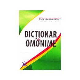 Dictionar de omonime - Marius-Emil Dulgheru, editura Didactica Publishing House