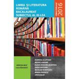 Limba si literatura romana bacalaureat subiectul 3 - Mircea Mot (coord), editura Libris Editorial