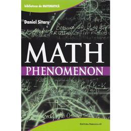 Math phenomenon - Daniel Sitaru, editura Paralela 45