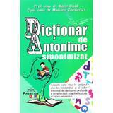 Dictionar de Antonime sinonimizat - Marin Buca, Mariana Cernicova, editura Prestige