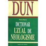 Dictionar uzual de neologisme - Florin Marcu, editura Saeculum Vizual