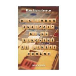 Dictionar analogic si de sinonime al limbii romane - Dan Dumitrescu, editura Sanda