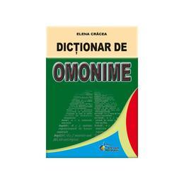 Dictionar de omonime - Elena Cracea, editura Steaua Nordului