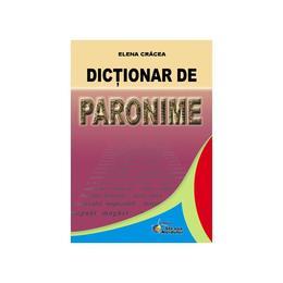 Dictionar de paronime - Elena Cracea, editura Steaua Nordului