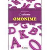 Dictionar omonime - Alexandru Emil M., editura Unicart