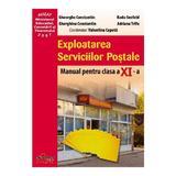 Exploatarea Serviciilor Postale Cls 11 - Gheorghe Constantin, Radu Seefeld, editura Akademos Art