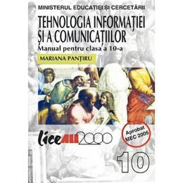 Tehnologia Informatiei si a Comunicatiilor Cls 10 - Mariana Pantiru, editura All