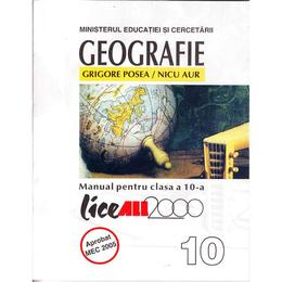 Geografie cls 10 - Grigore Posea, Nicu Aur, editura All