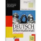 Germana Cls 11 L3 2006 Deutsch International - Jurgen Weigmann, Karl Heinz Bieler, Sylvie Schenk, editura All