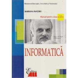 Manual informatica clasa 12 - Mariana Pantiru, editura All