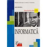 Informatica Cls 12 2007 - Alin Burta, editura All