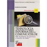 Tehnologia Informatiei Cls 12 Tic 4 Si A Comunicatiilor 2007 - Mariana Pantiru, editura All