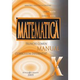 Manual matematica clasa 10 TC+CD - Marius Burtea, Georgeta Burtea, editura Carminis