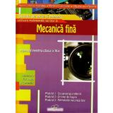 Mecanica Fina Cls 10 - Aurel Ciocirlea-Vasilescu, editura Cd Press