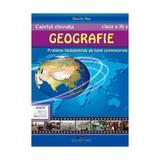 Geografie - Clasa 11 - Caietul elevului - Dumitru Rus, editura Cd Press