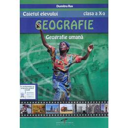 Geografie - Clasa 10 - Caietul elevului - Dumitru Rus, editura Cd Press