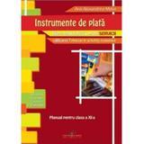 Instrumente De Plata Cls 11 - Ana Alexandrina Matei, editura Cd Press