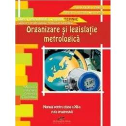 Organizare si legislatie metrologica cls 12 - Aurel Ciocarlea-Vasilescu, editura Cd Press