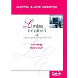 Engleza-manual cls11 L1- Doina Milos, Roxana Marin, editura Corint