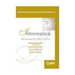 Informatica Cls 12 2007 - Mioara Gheorghe, Monica Tataram, editura Corint