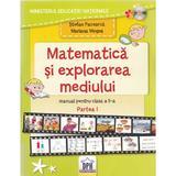 Matematica si explorarea mediului - Clasa a 2-a. Partea 1 - Manual - Stefan Pacearca, Mariana Mogos, editura Didactica Publishing House