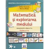 Matematica si explorarea mediului - Clasa a 2-a. Partea 2 - Manual - Stefan Pacearca, Mariana Mogos, editura Didactica Publishing House