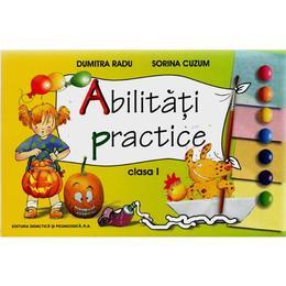 Abilitati practice clasa 1 - Dumitra Radu, editura Didactica Si Pedagogica