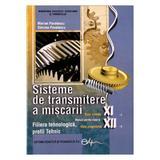 Sisteme de transmitere a miscarii cls 11 12 - Marian Pavelescu, Simona Pavelescu, editura Didactica Si Pedagogica