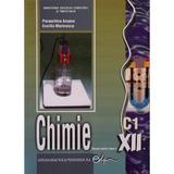 Chimie cls 12 C1 - Paraschiva Arsene, Cecilia Marinescu, editura Didactica Si Pedagogica