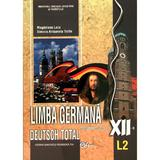 Germana cls 12 L2 - Deutsch Total - Magdalena Leca, editura Didactica Si Pedagogica