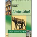Limba latina - Clasa 11 - Manual - Eugenia Hristache, Silvia Lucan, editura Grupul Editorial Art
