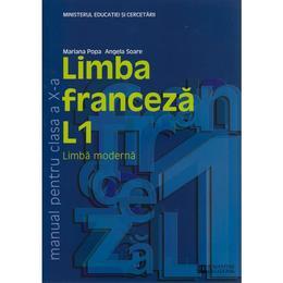 Franceza Cls 10 L1 Ed.2011 - Mariana Popa, Angela Soare, editura Humanitas