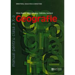 Geografie clasa 10 - Silviu Negut, Mihai Ielenicz, Gabriela Apostol, editura Humanitas