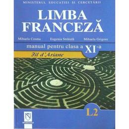 Manual franceza clasa 11 L2 - Mihaela Cosma, Eugenia Stratula, editura Niculescu