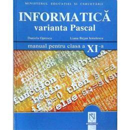 Manual informatica clasa 11 Pascal - Daniela Oprescu, Liana Bejan Ienulescu, editura Niculescu