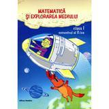 Matematica Si Explorarea Mediului Cls 1 Sem 2 - Viorel George Dumitru, editura Nomina