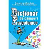 Dictionar de campuri frazeologice - Marin Buca, editura Pestalozzi