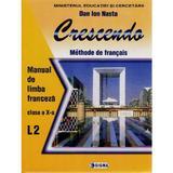 Franceza cls 10 l2 crescendo - Dan Ion Nasta, editura Sigma