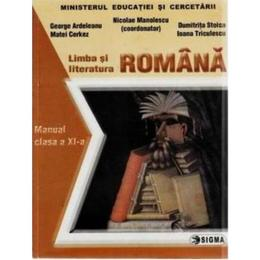 Romana Cls 10 - Nicolae Manolescu, George Ardeleanu, Matei Cerkez, Dumitrita Stoica, editura Sigma