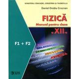 Manual fizica clasa 12  F1 + F2 - Daniel Ovidiu Crocnan, editura Sigma