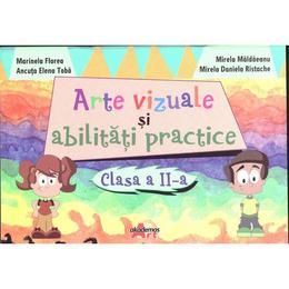 Arte Vizuale Si Abilitati Practice Cls 2 - Marinela Florea, Mirela Maldaeanu, editura Akademos Art