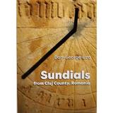 Sundials from Cluj County, Romania - Dan-George Uza