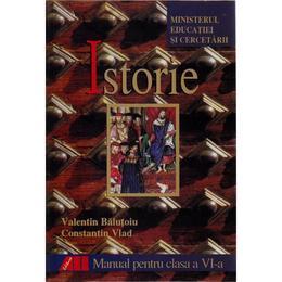 Istorie - Clasa 6 - Manual - Valentin Balutoiu, Constantin Vlad, editura All