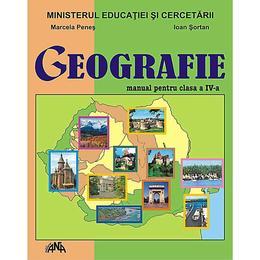 Manual geografie Clasa 4 - Marcela Penes, Ioan Sortan, editura Ana