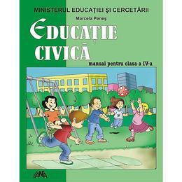 Manual educatie civica clasa 4 - Marcela Penes, editura Ana