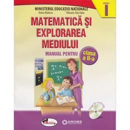 Matematica si explorarea mediului clasa 2 partea I+ partea II - Anina Badescu, Mihaela-Ana Radu, editura Aramis