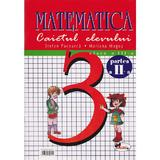 Matematica clasa 3 caiet partea a II-a - Stefan Pacearca, Mariana Mogos, editura Aramis